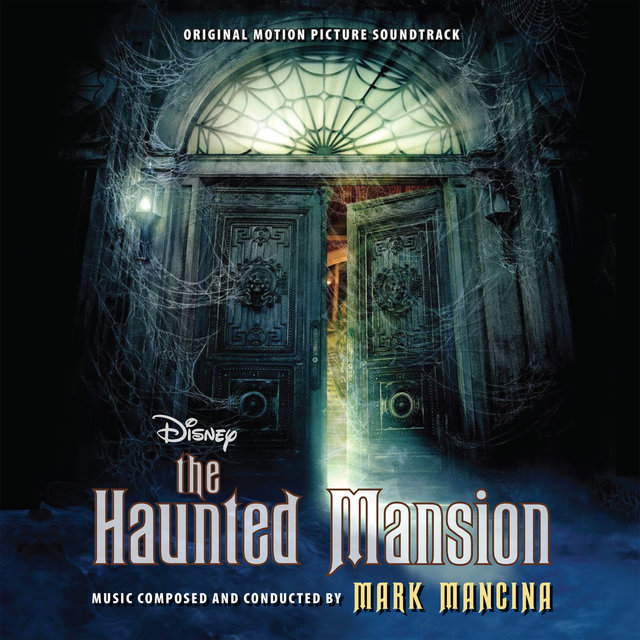The Haunted Mansion (Original Motion Picture Soundtrack)