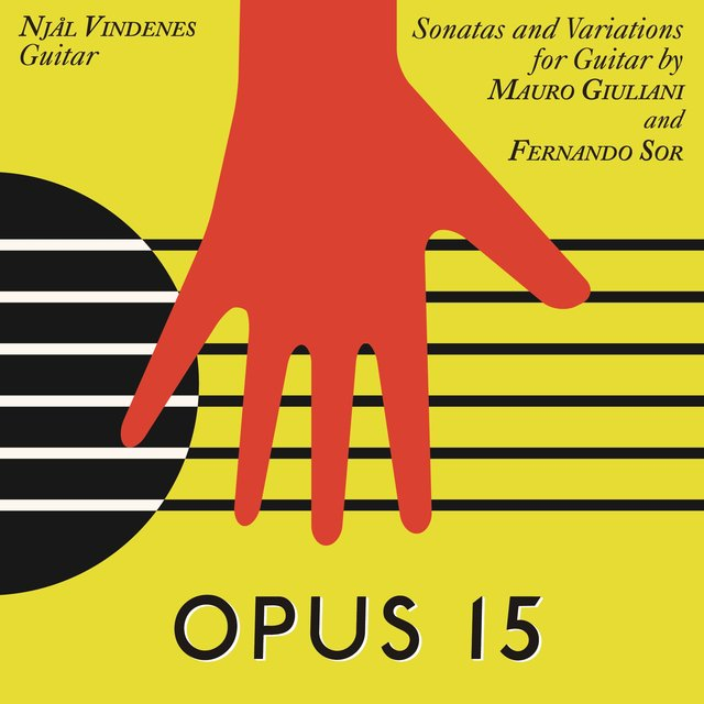 Op. 15, Sonatas and Variations for Guitar by Mauro Giuliani and Fernando Sor