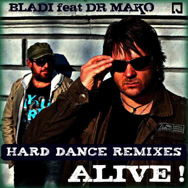 Alive! Hard Dance Remixes - EP