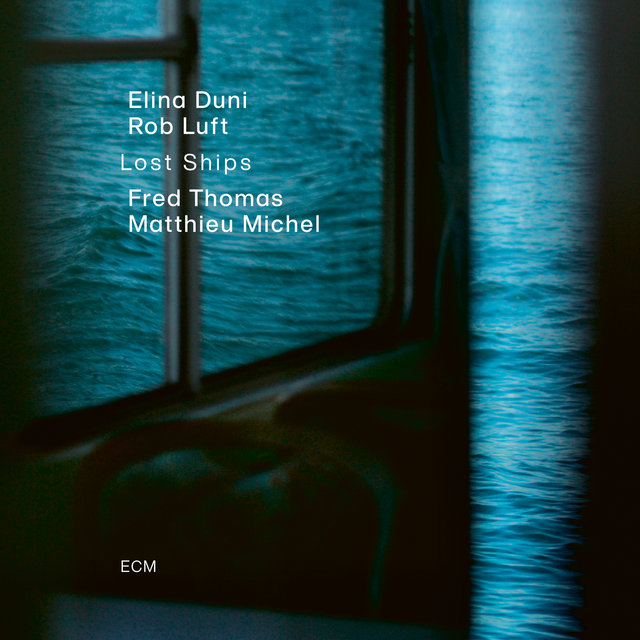 Cover art for album Lost Ships by Elina Duni, Rob Luft, Fred Thomas, Matthieu Michel