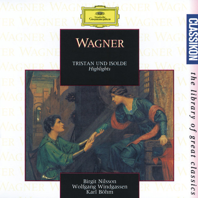 Wagner: Tristan und Isolde - Highlights