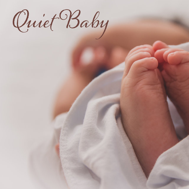 Quiet Baby - Quiet, Peaceful and Gentle Piano Songs to Sleep and Nap