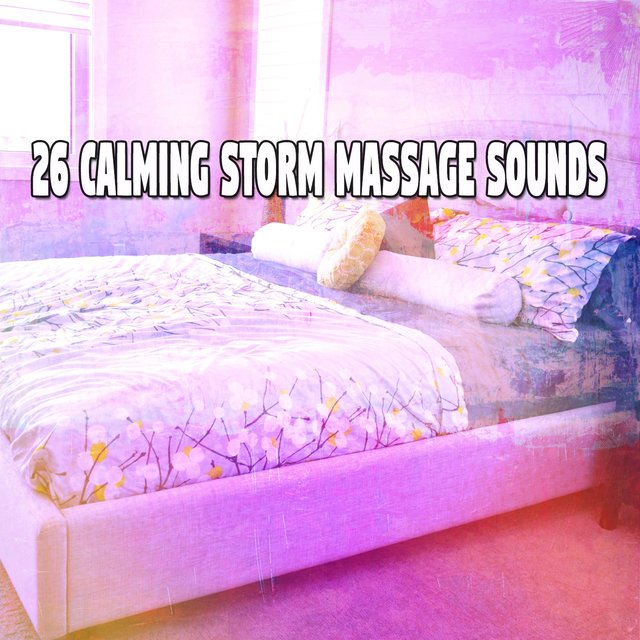 26 Calming Storm Massage Sounds