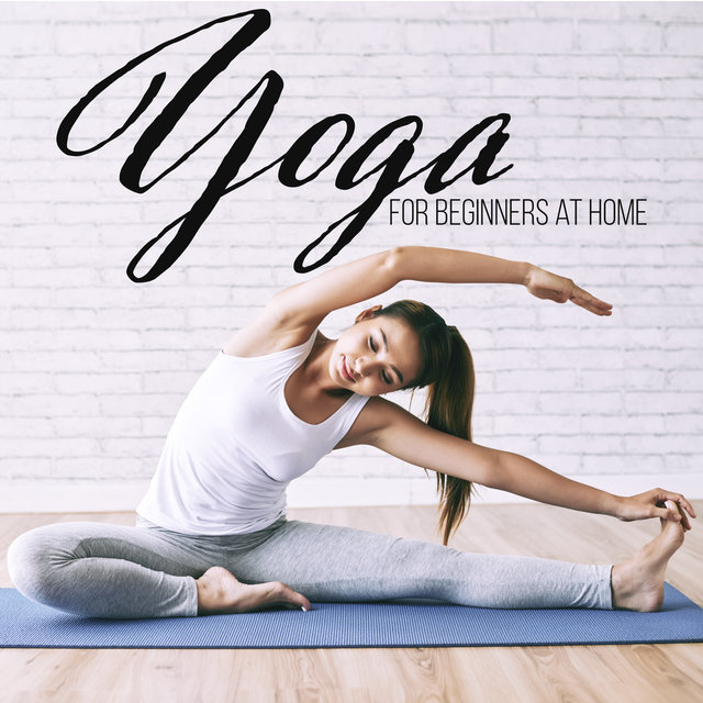 Yoga for Beginners at Home (Weight Loss, Flexibility and Suppleness)