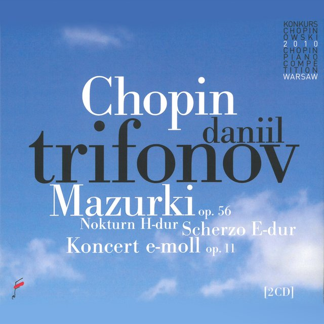 Chopin: Mazurki, Scherzo in E Major, Nokturn in B Major