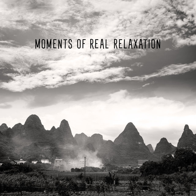 Moments of Real Relaxation – New Age Music, Calm Down, Stress Relief