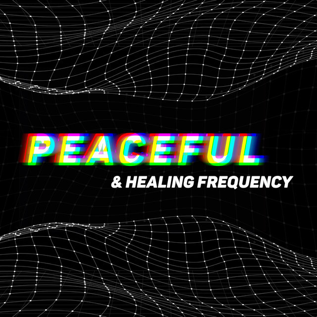 Peaceful & Healing Frequency - Time for Meditation, Relaxation Practice, Mind Healing