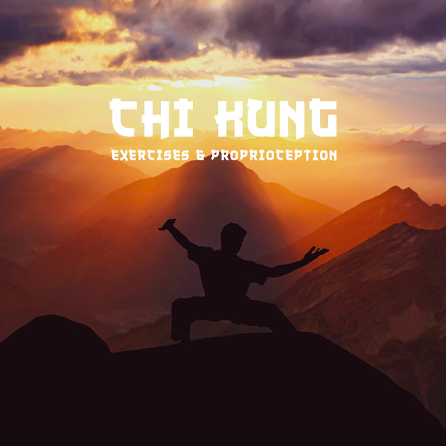 Chi Kung Exercises & Proprioception