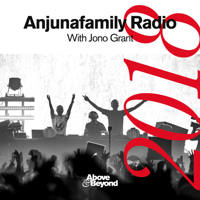 Anjunafamily Radio 2018 with Jono Grant