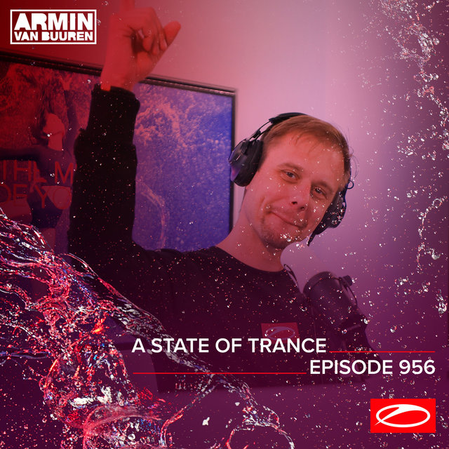ASOT 956 - A State Of Trance Episode 956