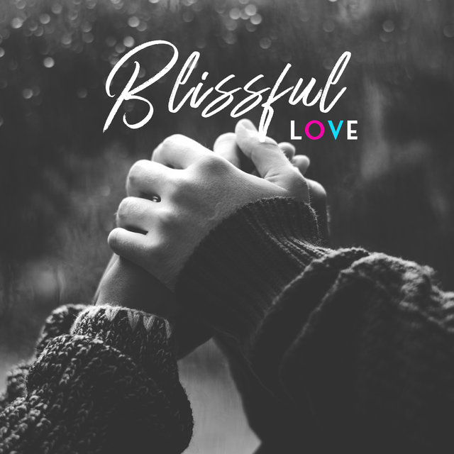 Blissful Love – Smooth Instrumental Jazz for Lovers, Romantic Time