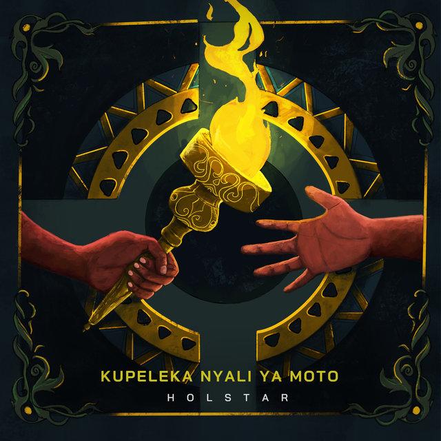 Cover art for album Kupeleka Nyali Ya Moto by Holstar