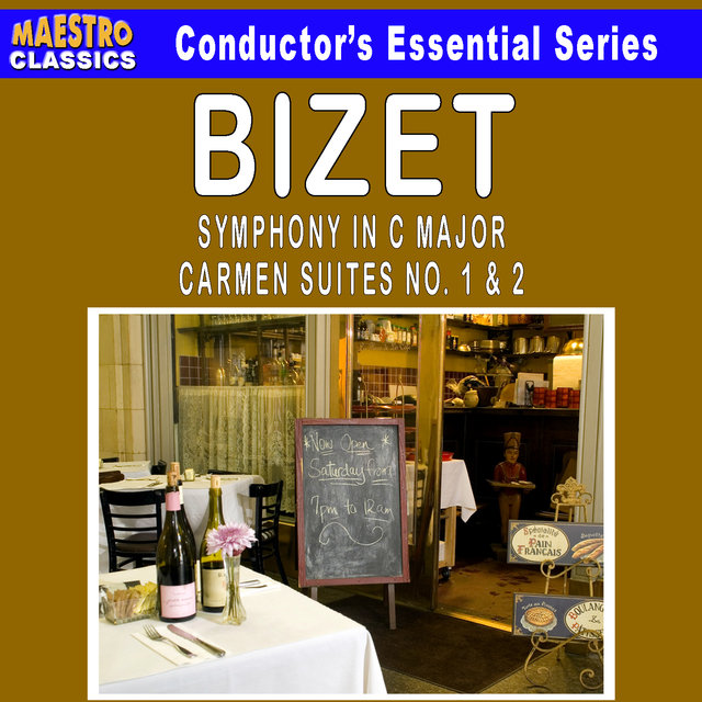 Bizet: Symphony in C Major - Carmen Suites No. 1 & 2