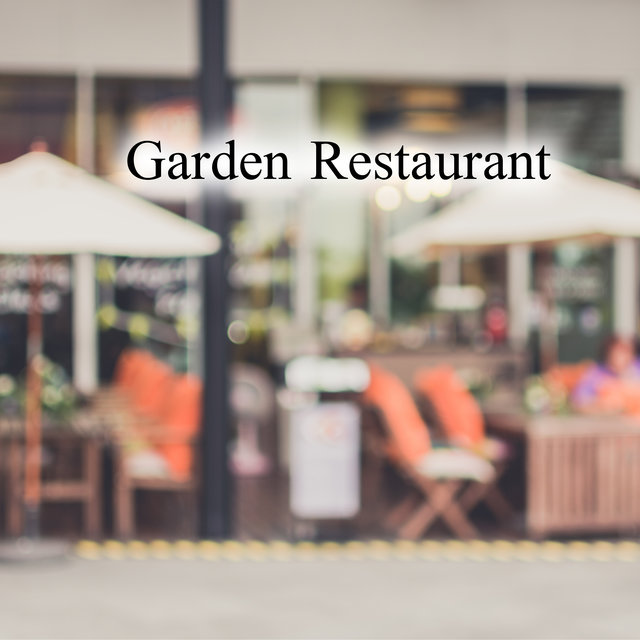 Garden Restaurant - Background Music and Relaxing Jazz Music for the Restaurant