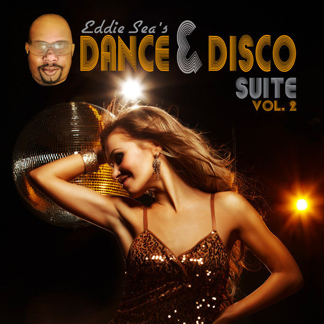 Eddie Sea's Dance and Disco Suite, Vol. Two