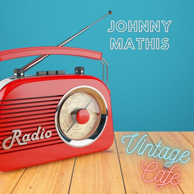Johnny Mathis - Vintage Cafè