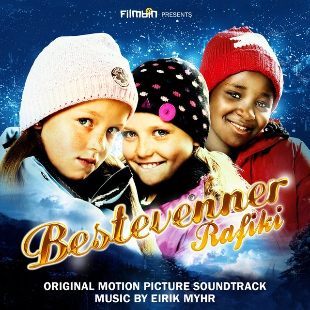 Bestevenner (Rafiki) [Original Motion Picture Soundtrack]