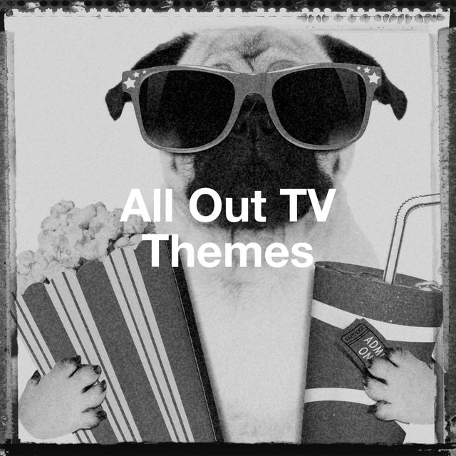All out Tv Themes