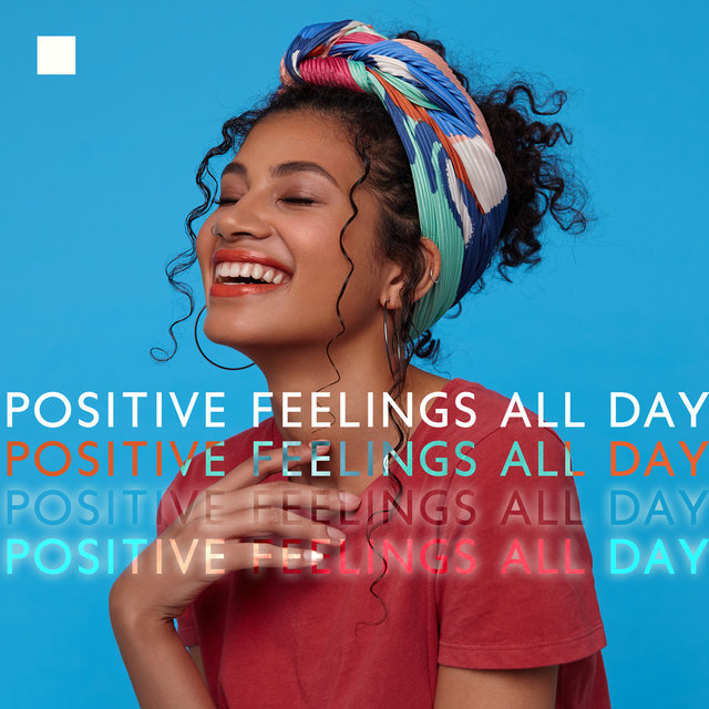 Positive Feelings All Day – Soothing and Smooth Jazz Instrumental Music for Chill