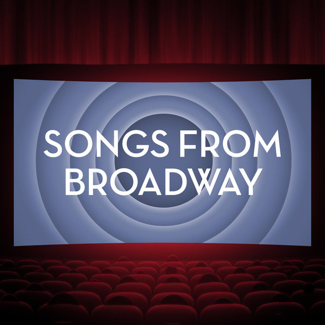 Songs From Broadway