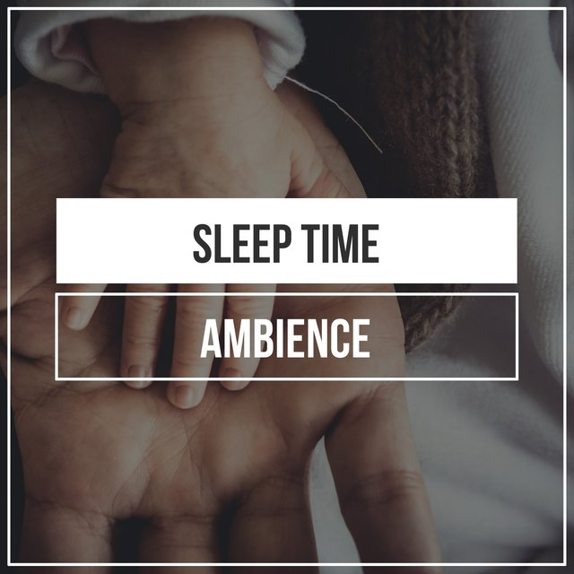 Relaxing Sleep Time Ambience