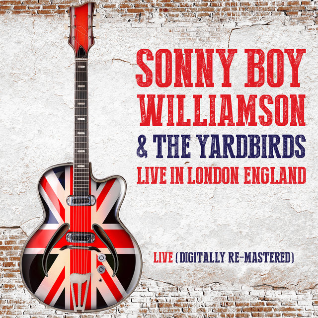 Sonny Boy Williamson & The Yardbirds Live in London, England
