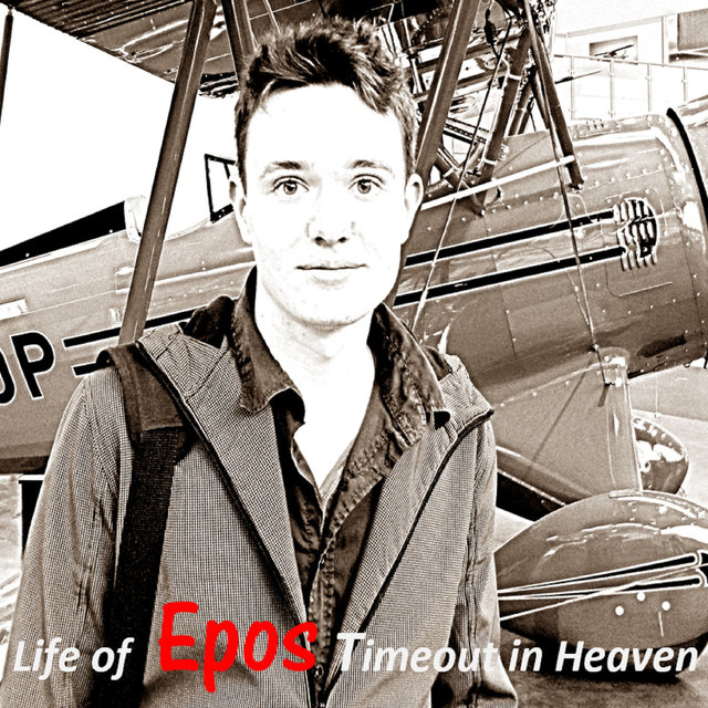 Life of Epos Timeout in Heaven