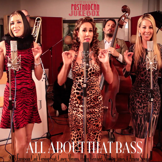 All About That Bass (Originally Performed By Meghan Trainor) (2015 European Cast)