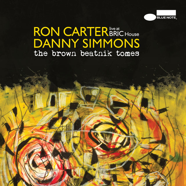 Cover art for album The Brown Beatnik Tomes (Live At BRIC House) by Ron Carter, Danny Simmons