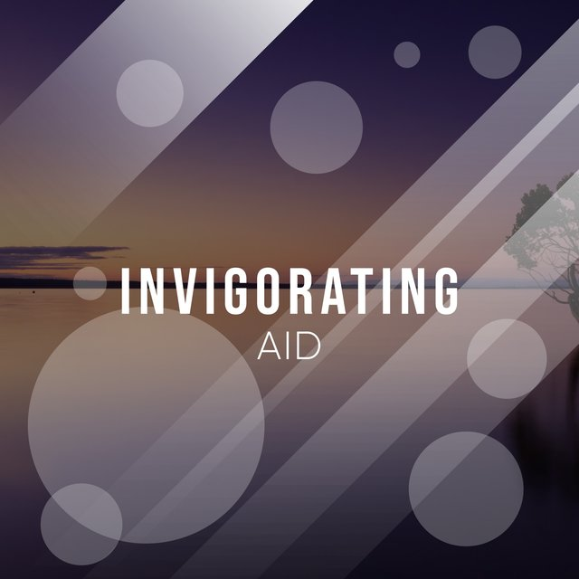 # 1 Album: Invigorating Aid