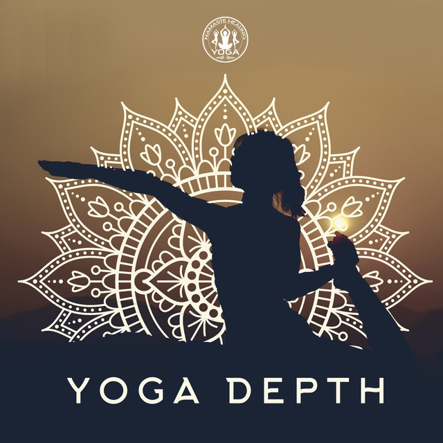 Yoga Depth: Soothing & Focusing Music, Meditation & Calming Down