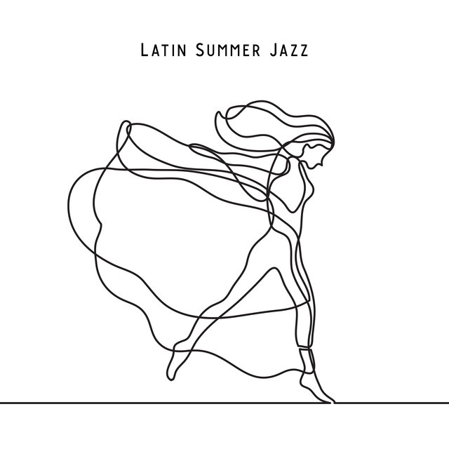 Latin Summer Jazz: The Hottest South American Bossa Rhythms