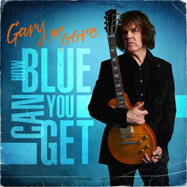 Cover art for album How Blue Can You Get by Gary Moore
