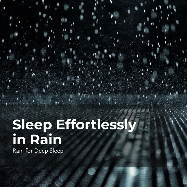 Sleep Effortlessly in Rain