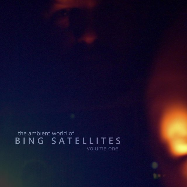 The Ambient World of Bing Satellites, Vol. 1