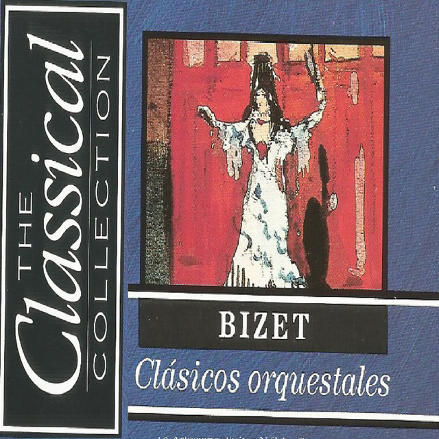 The Classical Collection - Bizet - Clásicos orquestrales