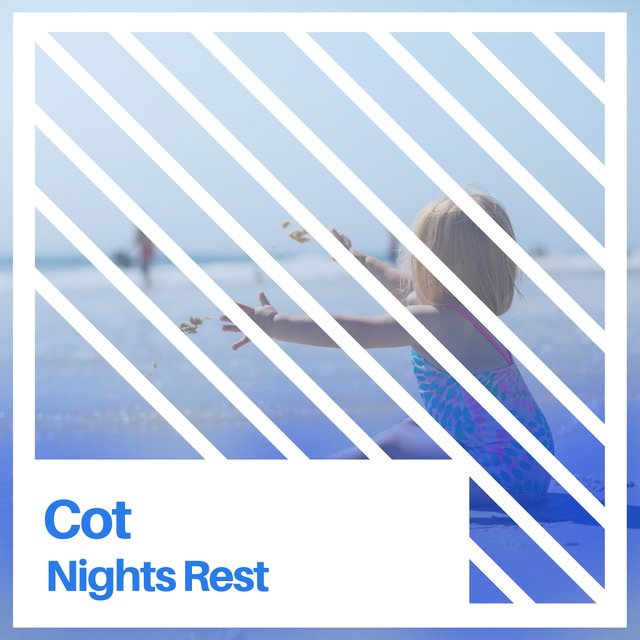 # Cot Nights Rest