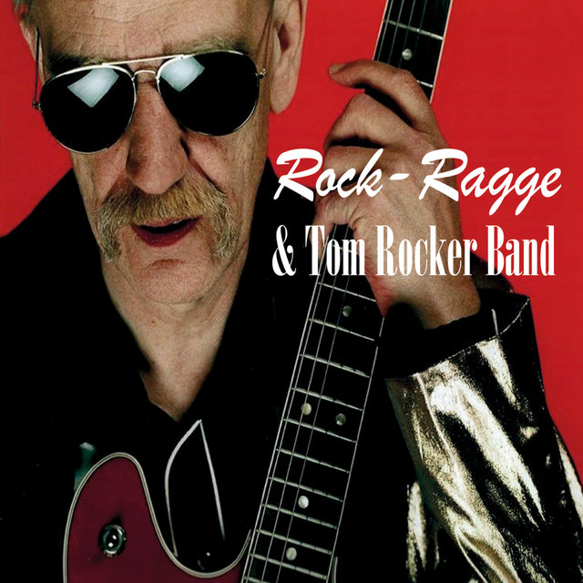 Rock-Ragge & Tom Rocker Band