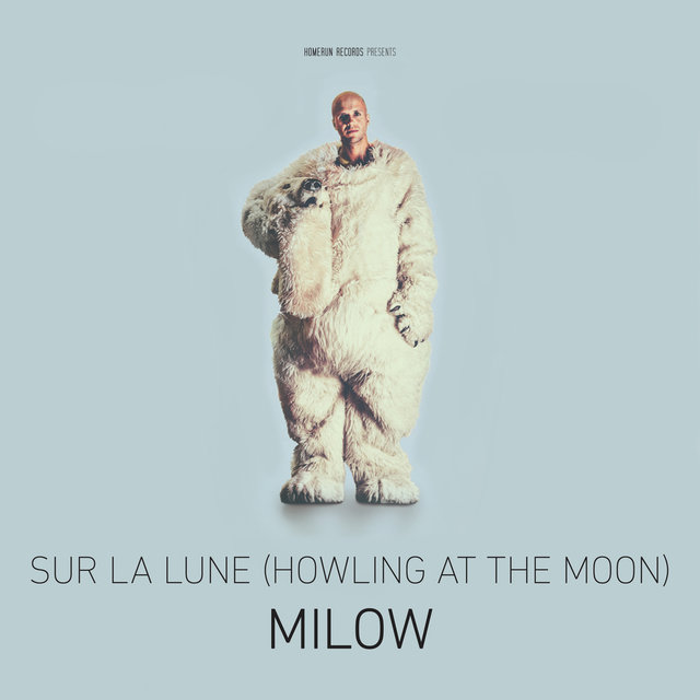 Sur la lune (Howling At The Moon)