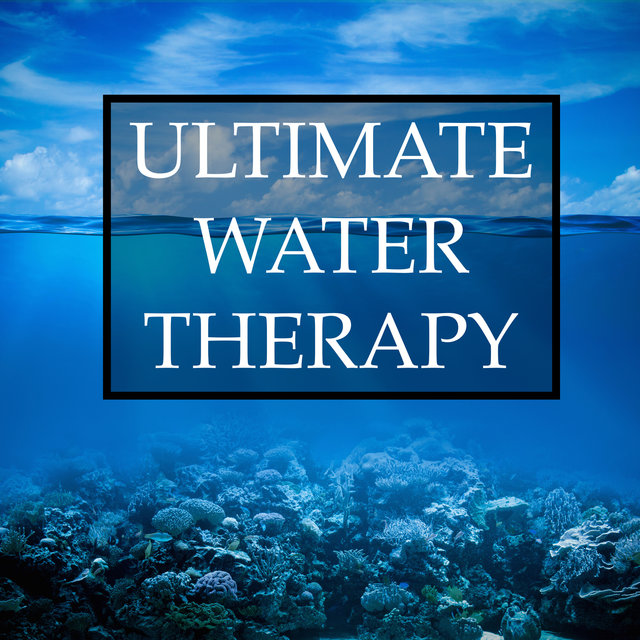 Ultimate Water Therapy Relaxation Mix - 20 Deeply Relaxing Rain & Ocean Inspired Sounds to Help You Sleep, Meditate, Relieve Anxiety and Stress, Improve Your Mental Health and Well-Being, and Foster Creativity