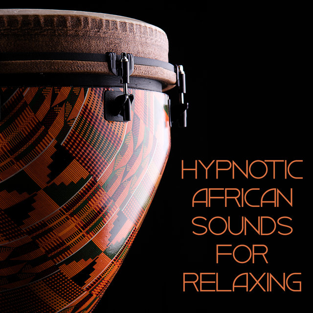Hypnotic African Sounds for Relaxing