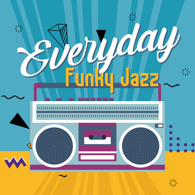 Everyday Funky Jazz