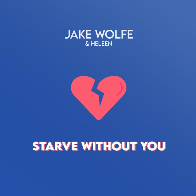 Starve Without You