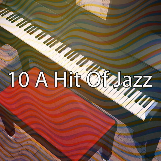 10 A Hit of Jazz