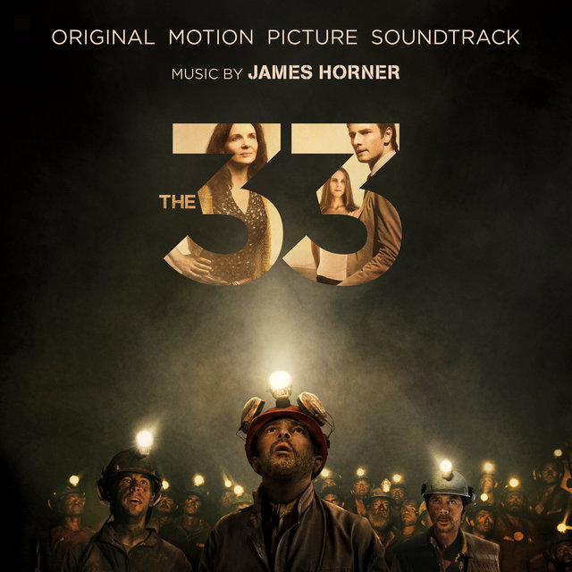 The 33 (Original Motion Picture Soundtrack)