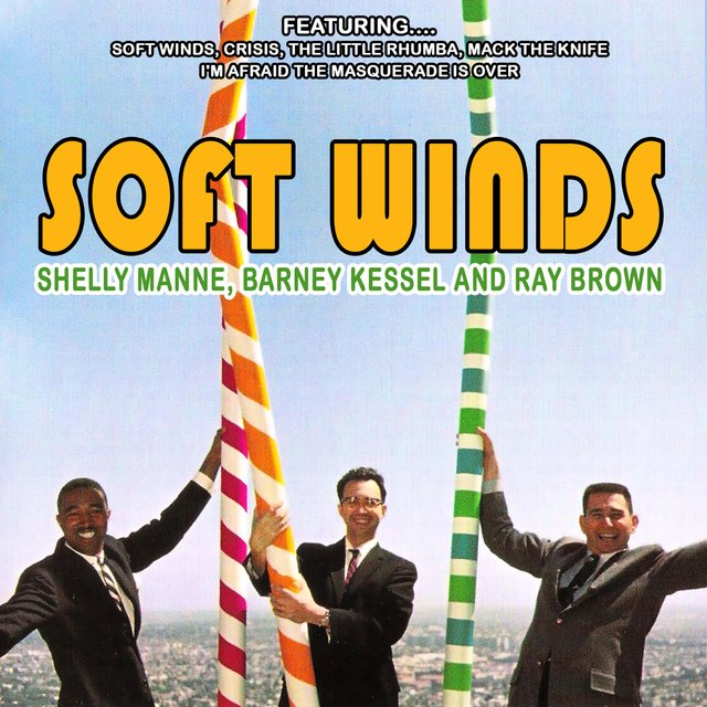 Soft Winds (Remastered)