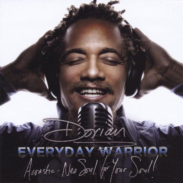 Everyday Warrior: Acoustic - Neo Soul for Your Soul!