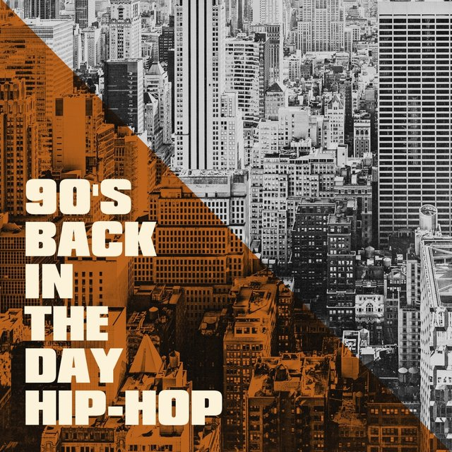 90's Back in the Day Hip-Hop