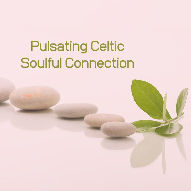 Pulsating Celtic Soulful Connection