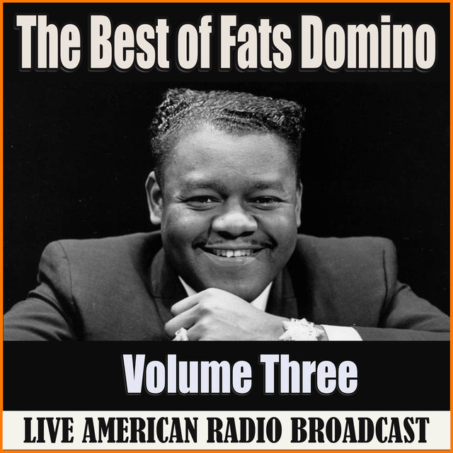 The Best of Fats Domino - Volume Three